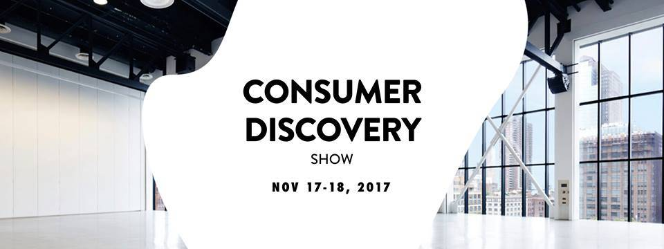 Why you should consider attending the Consumer Discovery Show in NYC Nov. 17-18